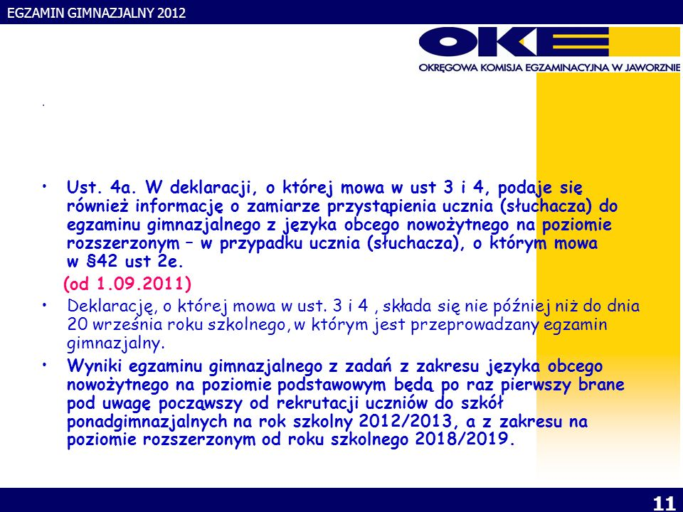EGZAMIN GIMNAZJALNY 2012 11. Ust. 4a.
