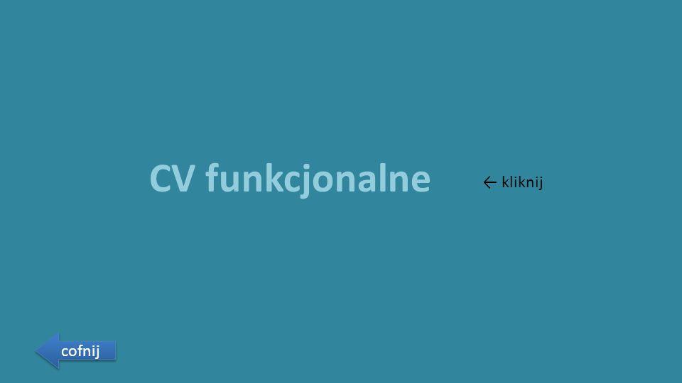 CV funkcjonalne cofnij ← kliknij