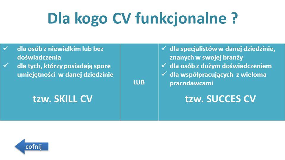 Dla kogo CV funkcjonalne .
