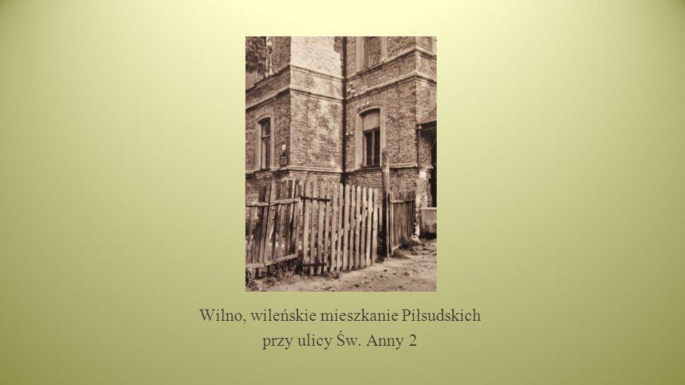 Wilno, wileńskie mieszkanie Piłsudskich przy ulicy Św. Anny 2