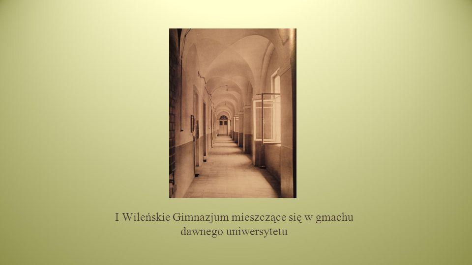 I Wileńskie Gimnazjum mieszczące się w gmachu dawnego uniwersytetu