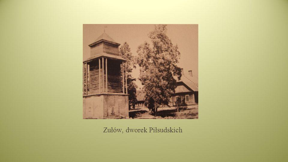 Zułów, dworek Piłsudskich