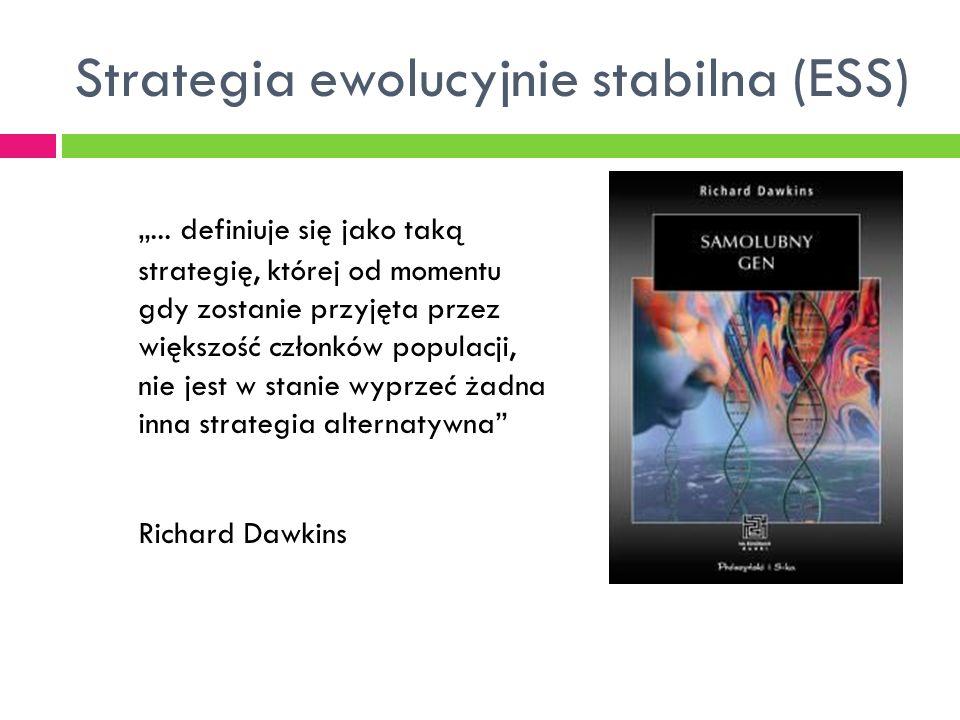 """Strategia ewolucyjnie stabilna (ESS) """"..."""