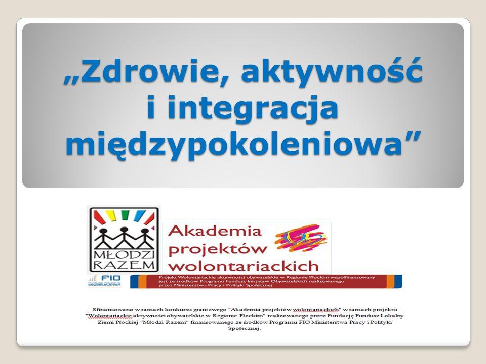 """""""Zdrowie, aktywność i integracja międzypokoleniowa"""