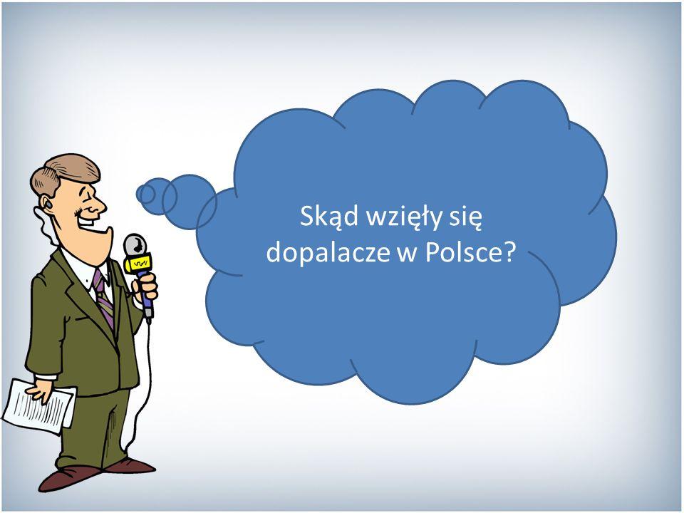 Skąd wzięły się dopalacze w Polsce?