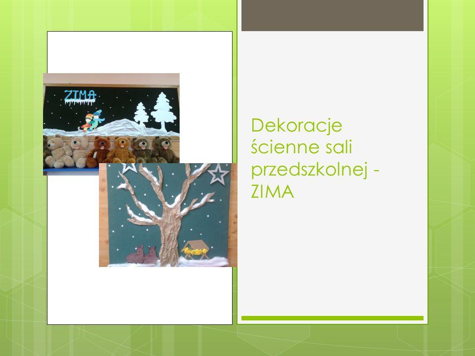 Dekoracje ścienne sali przedszkolnej - ZIMA