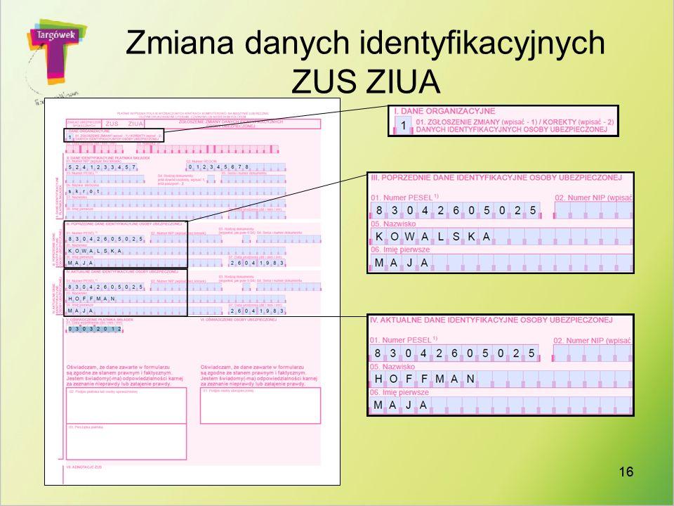 16 Zmiana danych identyfikacyjnych ZUS ZIUA
