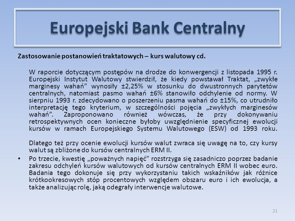 Zastosowanie postanowień traktatowych – kurs walutowy cd.