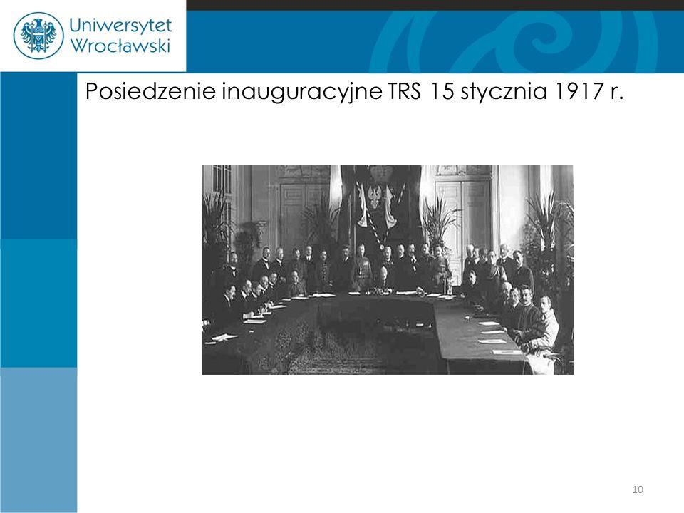 Posiedzenie inauguracyjne TRS 15 stycznia 1917 r. 10