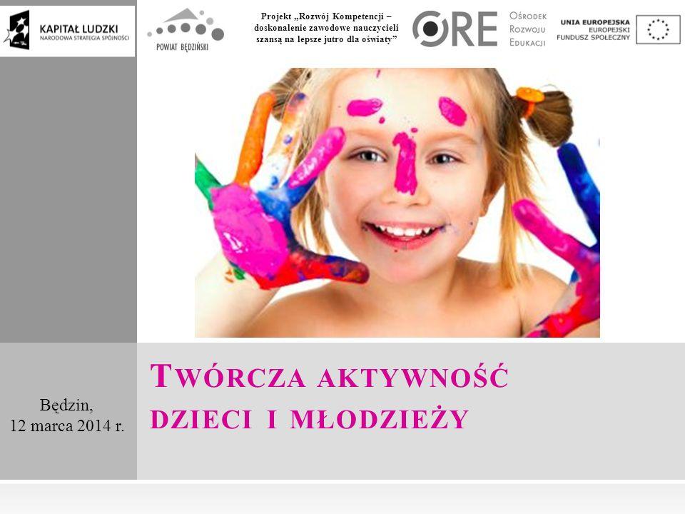 """Projekt """"Rozwój Kompetencji – doskonalenie zawodowe nauczycieli szansą na lepsze jutro dla oświaty Będzin, 12 marca 2014 r."""