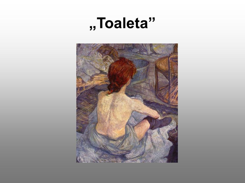 """Toaleta"""