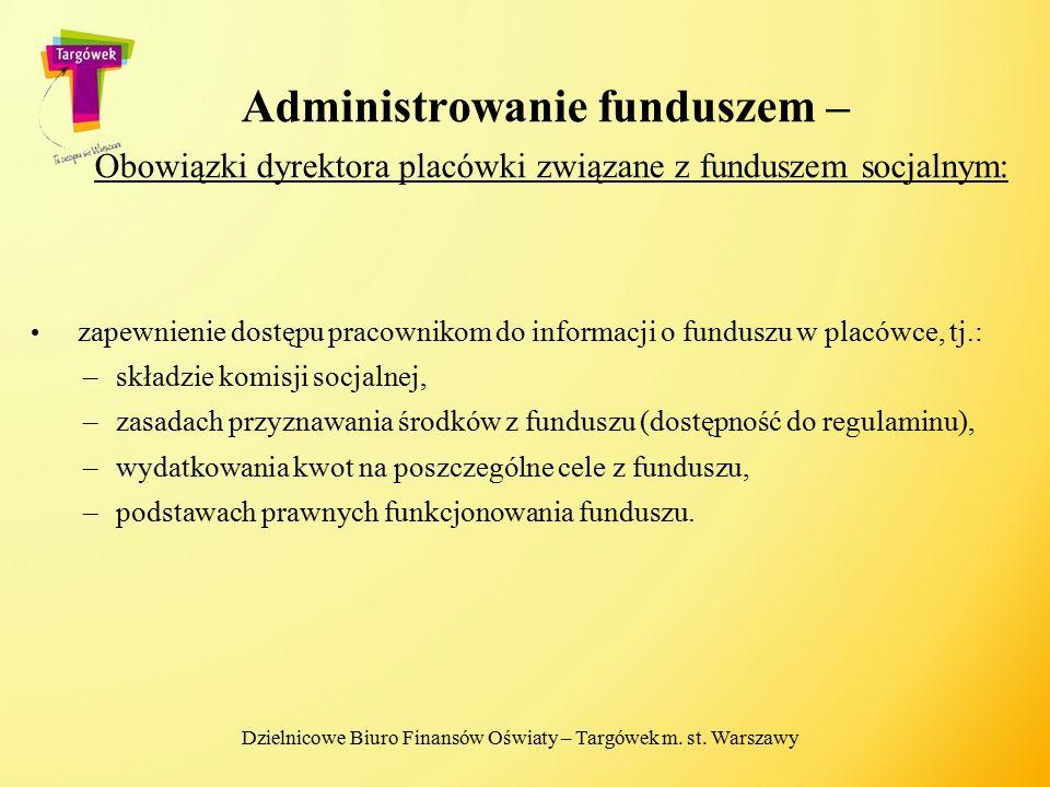 Administrowanie funduszem – Obowiązki dyrektora placówki związane z funduszem socjalnym: zapewnienie dostępu pracownikom do informacji o funduszu w pl
