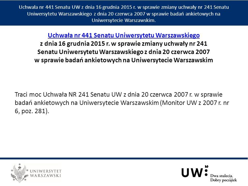 Traci moc Uchwała NR 241 Senatu UW z dnia 20 czerwca 2007 r.