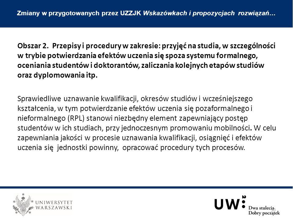 Zmiany w przygotowanych przez UZZJK Wskazówkach i propozycjach rozwiązań… Obszar 2.