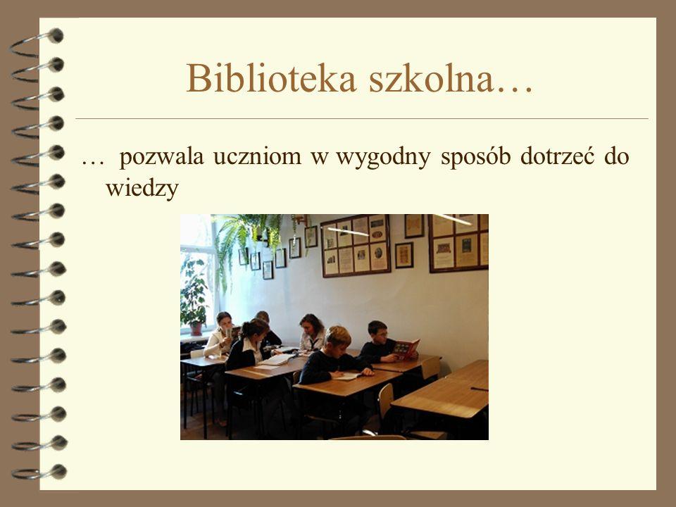 Biblioteka szkolna… … posiada funkcjonalny i przestronny magazyn, mieszczący ok. 12000 pozycji