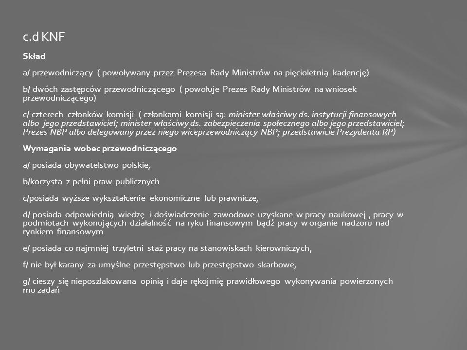 Skład a/ przewodniczący ( powoływany przez Prezesa Rady Ministrów na pięcioletnią kadencję) b/ dwóch zastępców przewodniczącego ( powołuje Prezes Rady