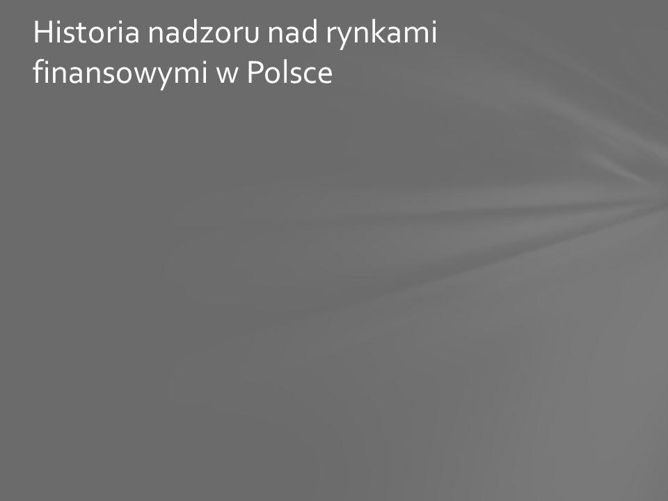 Historia nadzoru nad rynkami finansowymi w Polsce
