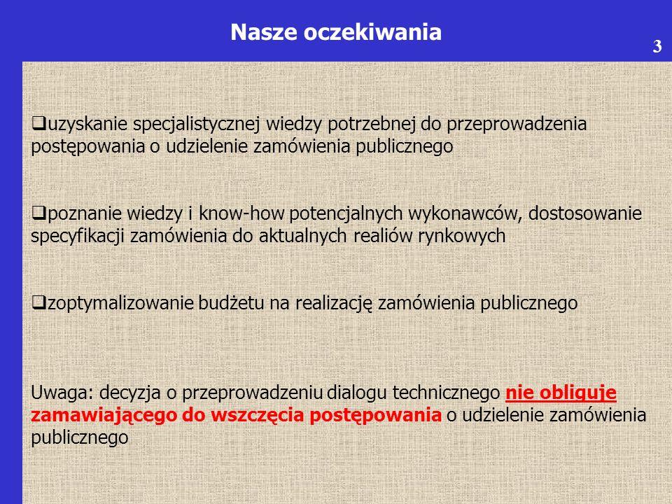 6 Udział EŚ interwencji w ogólnym stanie środowiska Firma K Proponuje się wykonać następujące działania: 1.Zewidencjonowanie wykonanych przez administrację lokalną inwentaryzacji w wybranych kluczowych komponentach środowiskowych w województwie 2.Wykonanie klasyfikacji dwupoziomowej wykonanych projektów w ramach WRPO 2007-2013 według dwóch kryteriów: a.