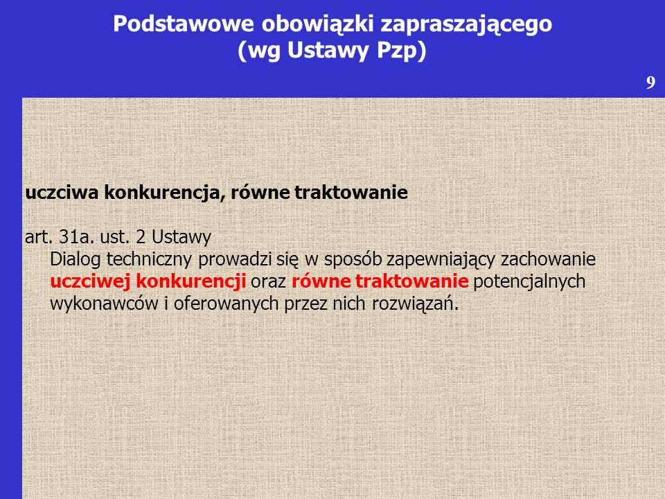 uczciwa konkurencja, równe traktowanie art. 31a. ust.