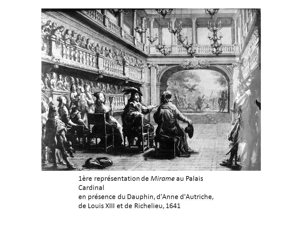 1ère représentation de Mirame au Palais Cardinal en présence du Dauphin, d'Anne d'Autriche, de Louis XIII et de Richelieu, 1641