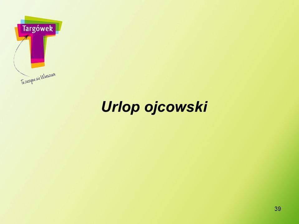39 Urlop ojcowski
