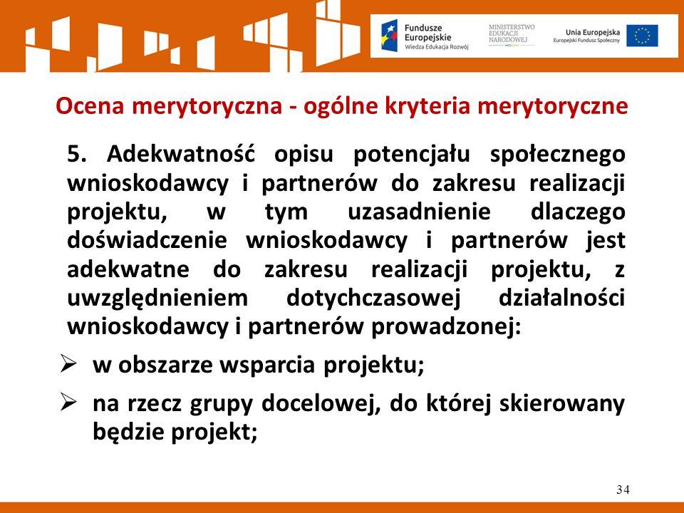 Ocena merytoryczna - ogólne kryteria merytoryczne 5.