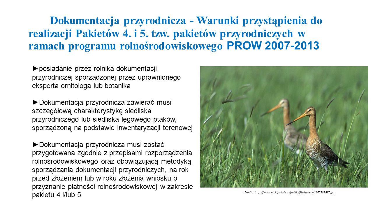 Dokumentacja przyrodnicza - Warunki przystąpienia do realizacji Pakietów 4.