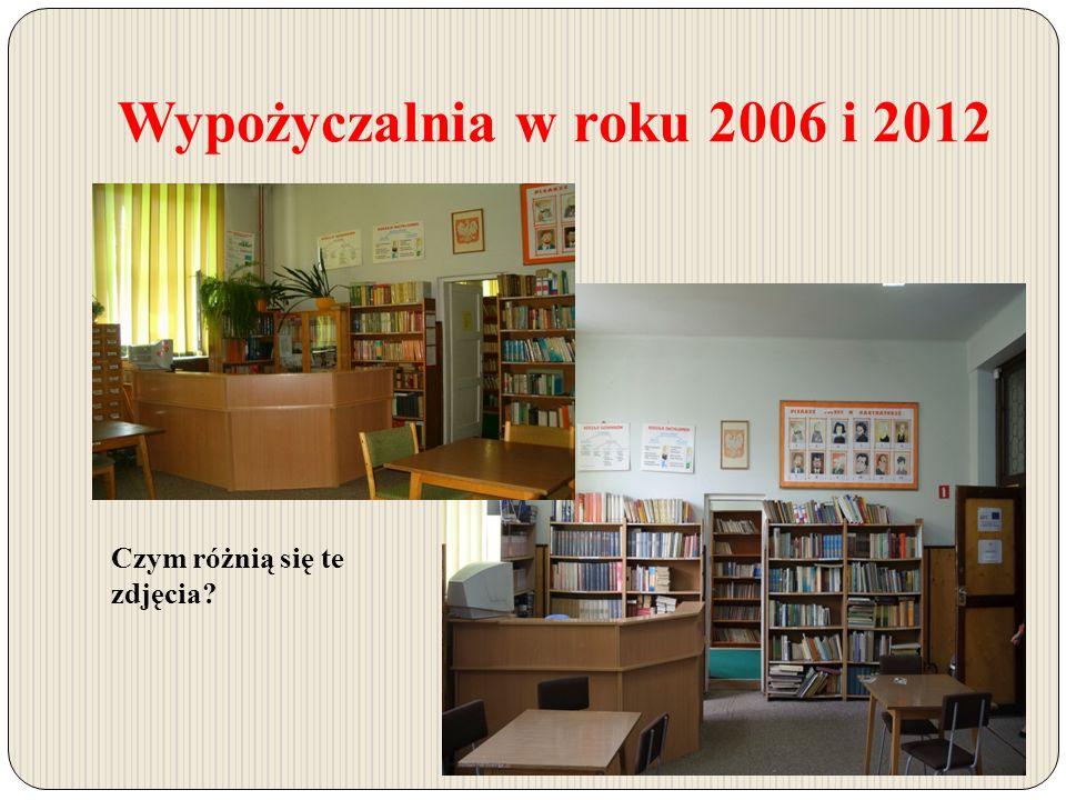 Wypożyczalnia w roku 2006 i 2012 Czym różnią się te zdjęcia