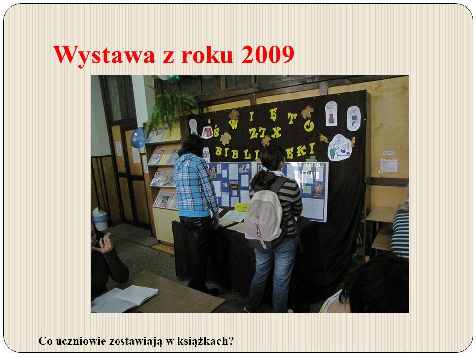 Wystawa z roku 2009 Co uczniowie zostawiają w książkach?