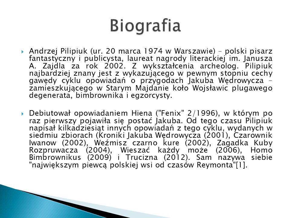  Andrzej Pilipiuk (ur.