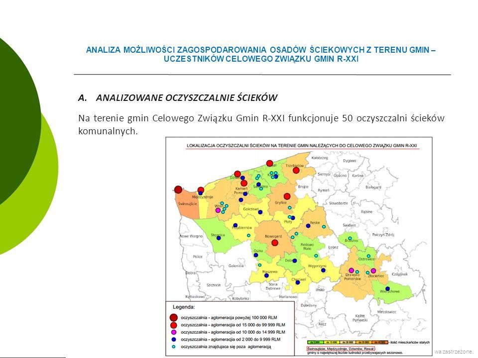 A.ANALIZOWANE OCZYSZCZALNIE ŚCIEKÓW Na terenie gmin Celowego Związku Gmin R-XXI funkcjonuje 50 oczyszczalni ścieków komunalnych.