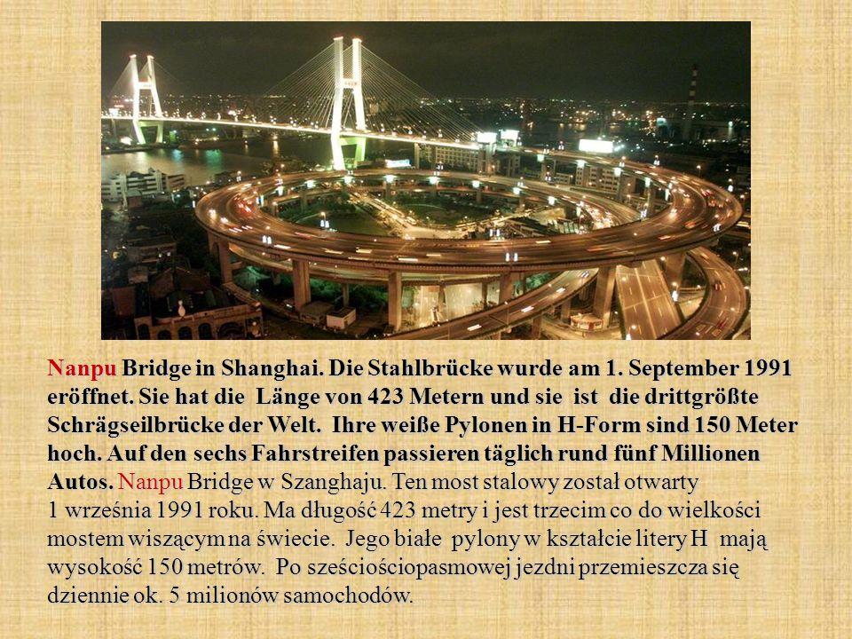 Nanpu Bridge in Shanghai. Die Stahlbrücke wurde am 1.