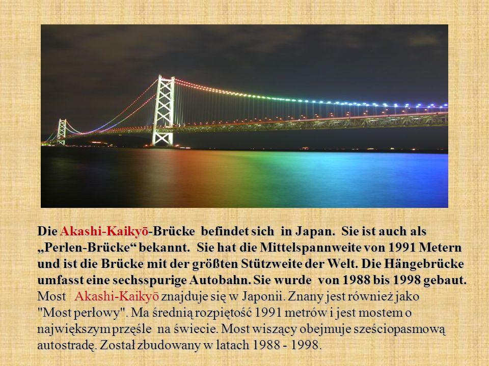 """Die Akashi-Kaikyō-Brücke befindet sich in Japan. Sie ist auch als """"Perlen-Brücke bekannt."""