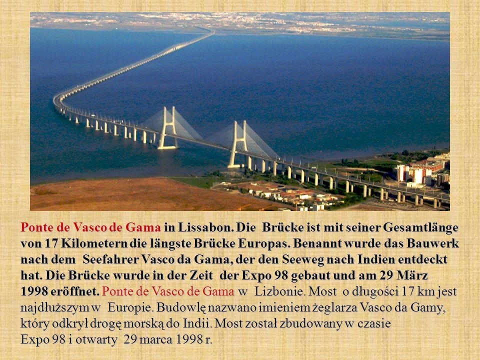 Ponte de Vasco de Gama in Lissabon.