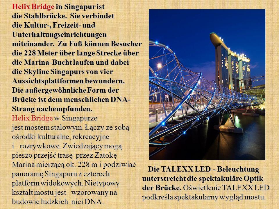 Helix Bridge in Singapur ist die Stahlbrücke.