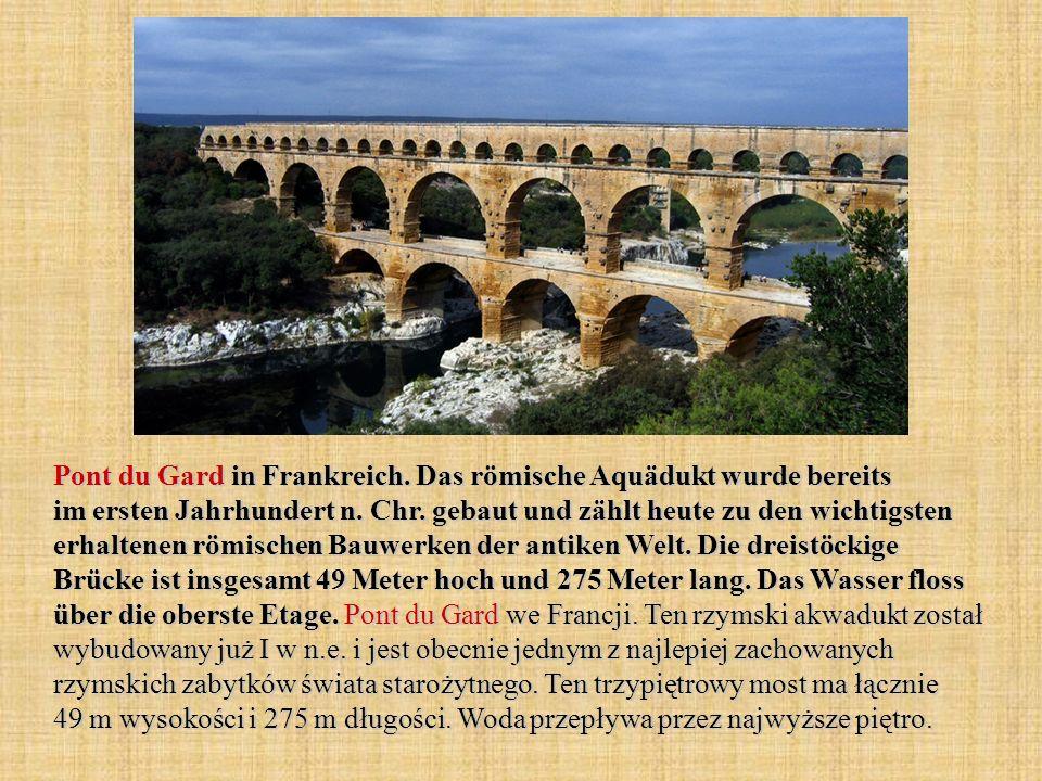 Pont du Gard in Frankreich. Das römische Aquädukt wurde bereits im ersten Jahrhundert n.