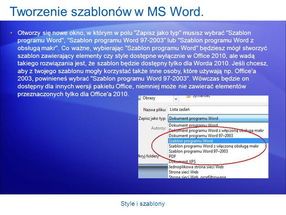 Tworzenie szablonów w MS Word. Otworzy się nowe okno, w którym w polu