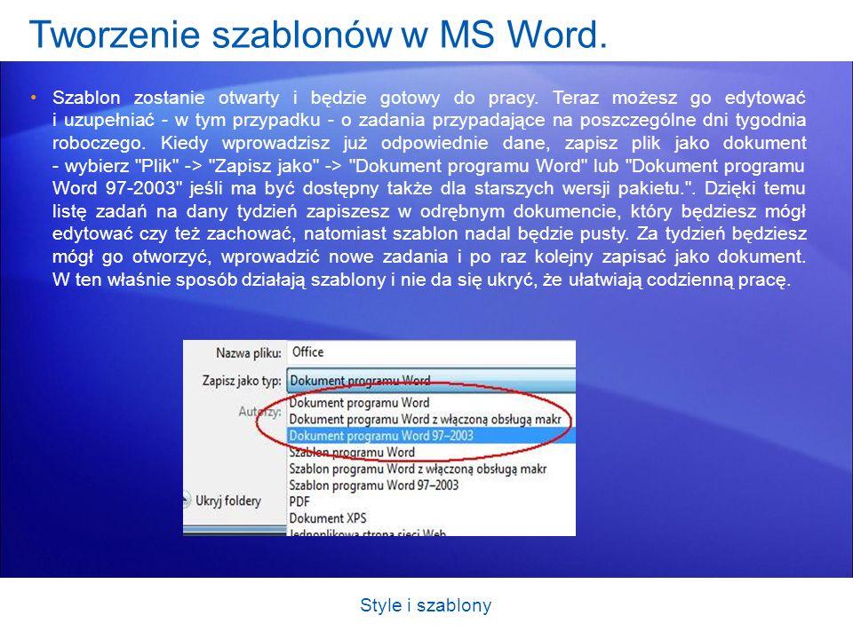 Tworzenie szablonów w MS Word. Szablon zostanie otwarty i będzie gotowy do pracy. Teraz możesz go edytować i uzupełniać - w tym przypadku - o zadania