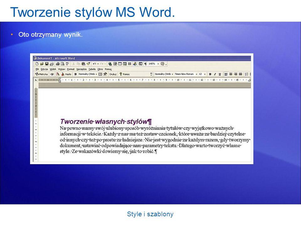 Tworzenie szablonów w MS Word.Otwórz Worda i zacznij wprowadzać dane.