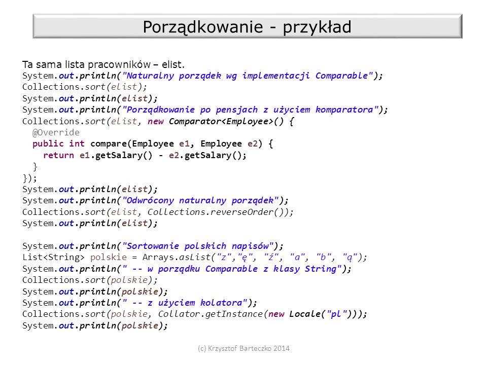 (c) Krzysztof Barteczko 2014 Porządkowanie - przykład Ta sama lista pracowników – elist.
