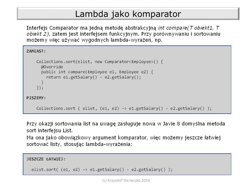 (c) Krzysztof Barteczko 2014 Lambda jako komparator