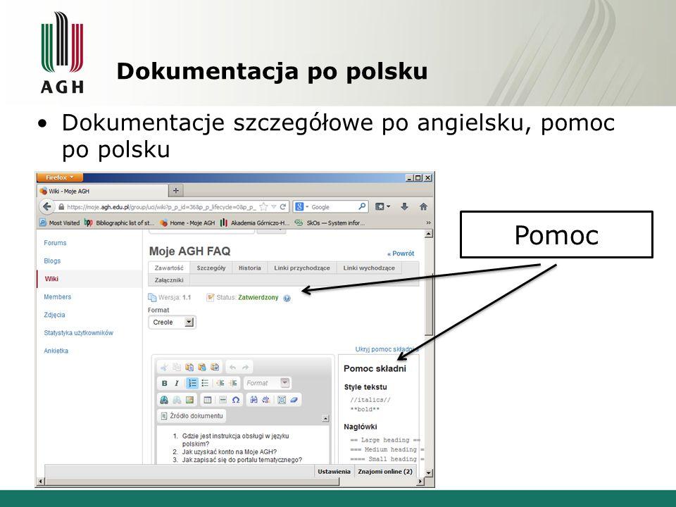 Dokumentacja po polsku Dokumentacje szczegółowe po angielsku, pomoc po polsku Pomoc