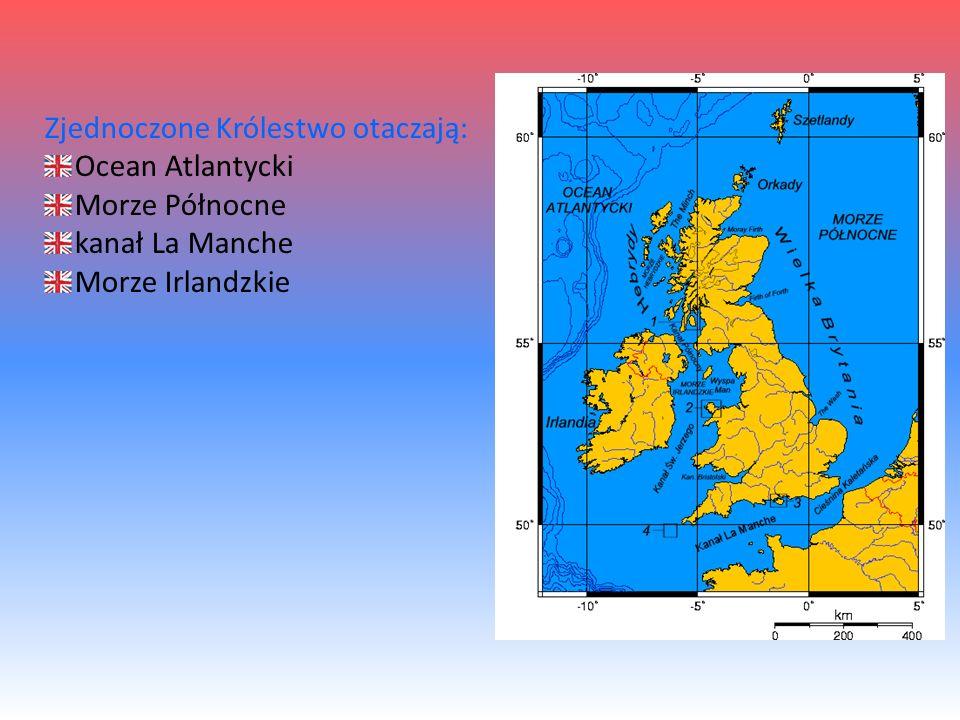 Zjednoczone Królestwo otaczają: Ocean Atlantycki Morze Północne kanał La Manche Morze Irlandzkie