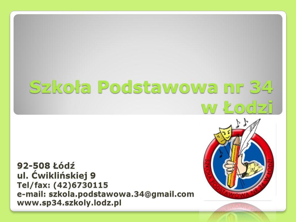 Szkoła Podstawowa nr 34 w Łodzi 92-508 Łódź ul.