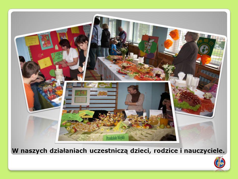 W naszych działaniach uczestniczą dzieci, rodzice i nauczyciele.