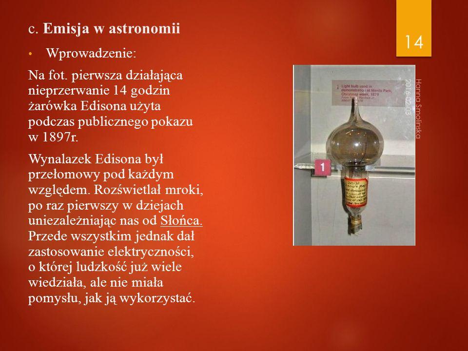 c. Emisja w astronomii Wprowadzenie: Na fot.