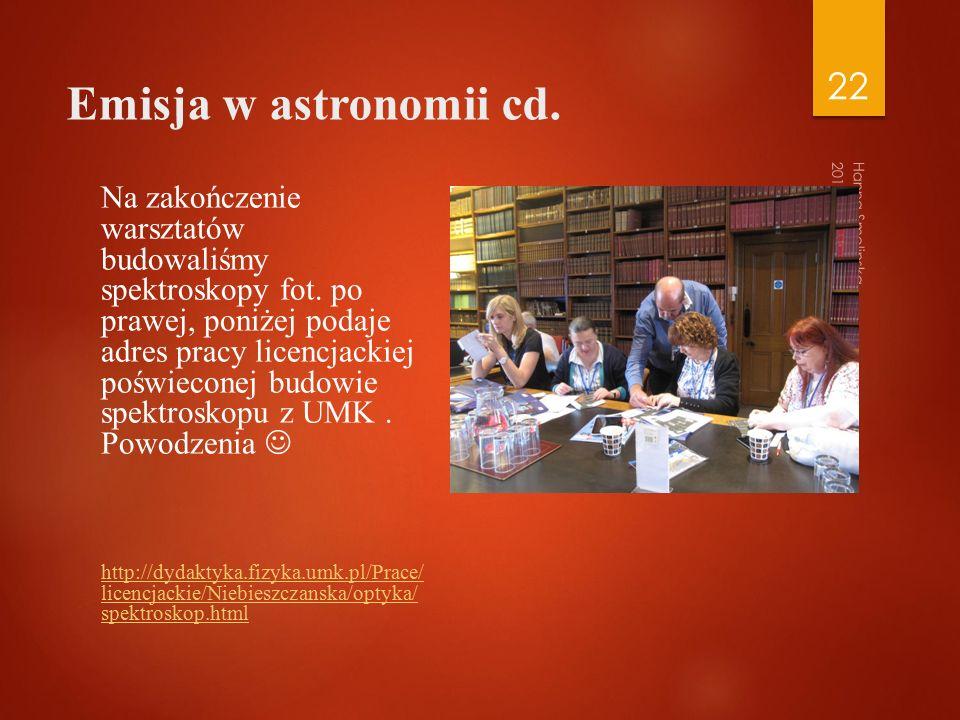 Emisja w astronomii cd. Na zakończenie warsztatów budowaliśmy spektroskopy fot.
