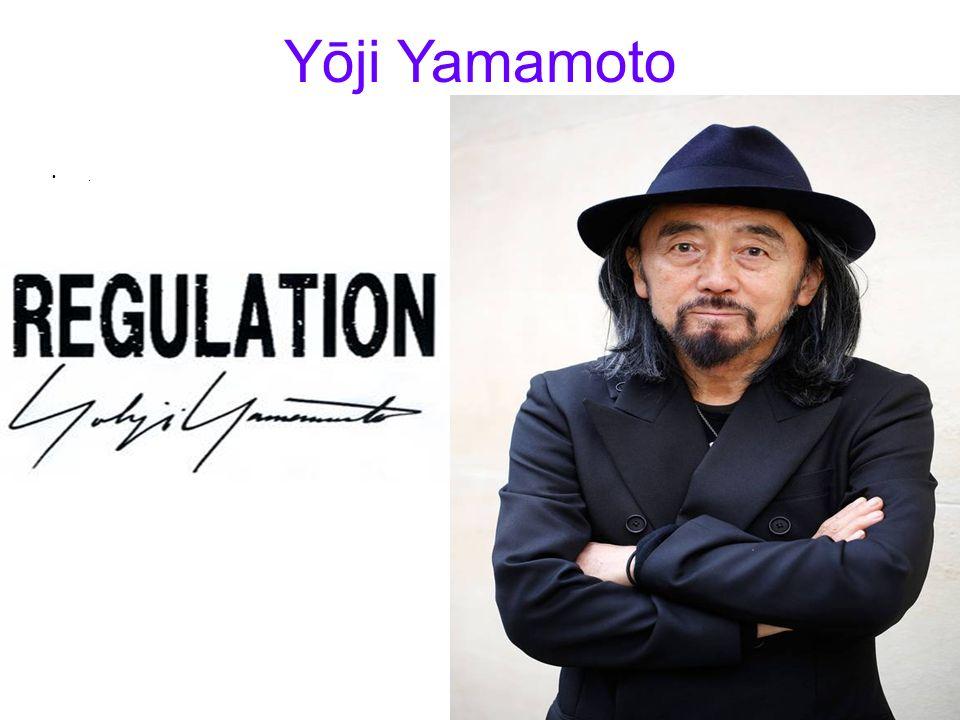 Yōji Yamamoto.