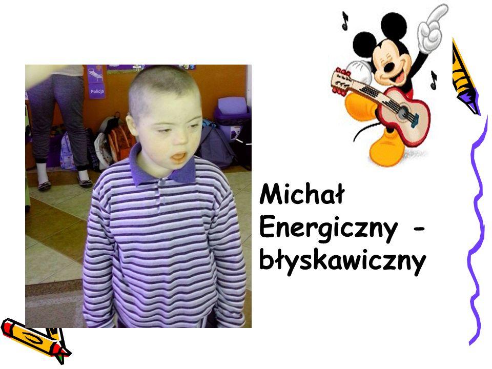 Michał Energiczny - błyskawiczny