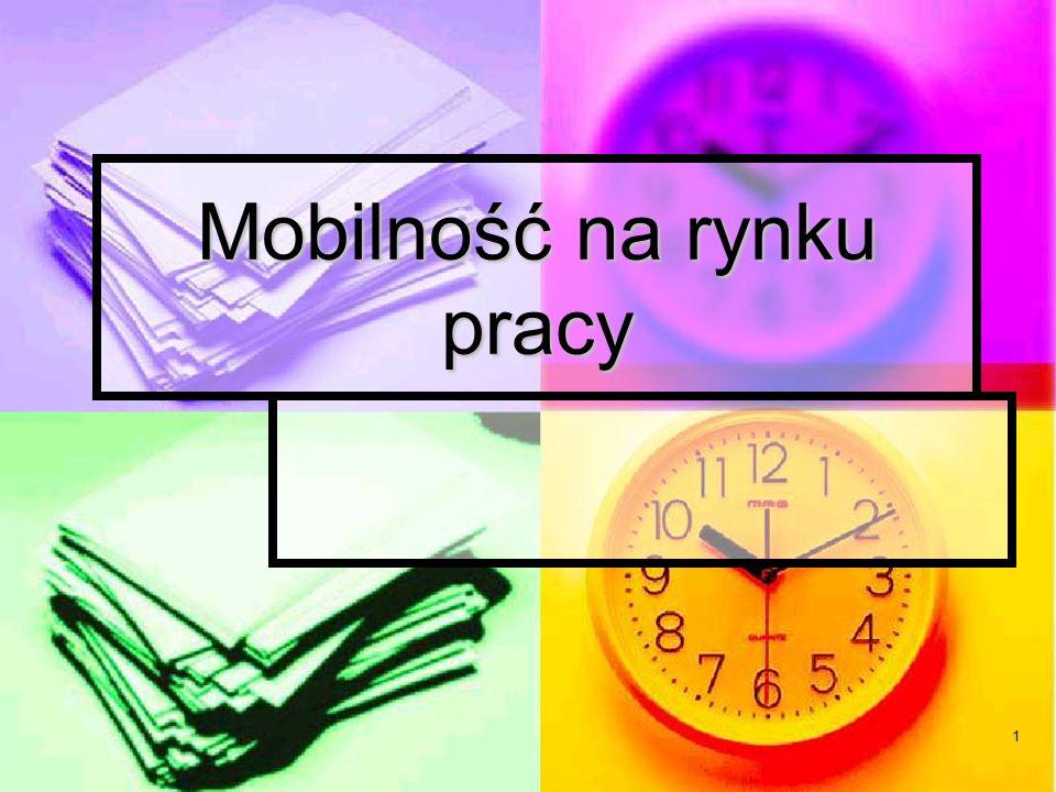1 Mobilność na rynku pracy